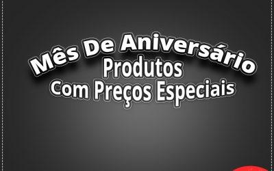 PROMOÇÃO DE ANIVERSÁRIO SEMANA 24 A 29 DE AGOSTO