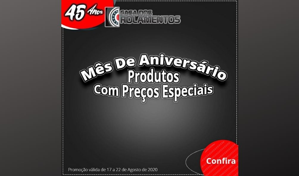 PROMOÇÃO DE ANIVERSÁRIO SEMANA 17 A 22 DE AGOSTO